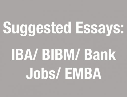 Suggested Essays: IBA/ BIBM/ Bank Jobs/ EMBA